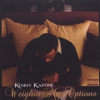 Kenny Kapone | Weighin My Options