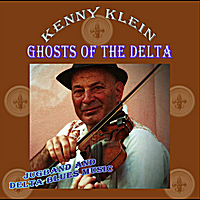 Kenny Klein | Ghosts of the Delta