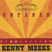 Kenny Meeks | Unfaded