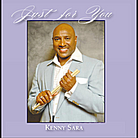 Kenny Sara | Just For You
