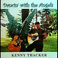 Kenny Thacker | Dancin' With the Angels