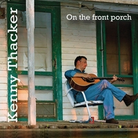 Kenny Thacker | On the Front Porch