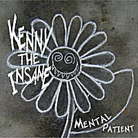 Kenny the Insane | Mental Patient