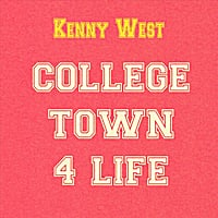 Kenny West | College Town 4 Life