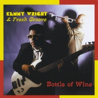 Kenny Wright | Bottle of Wine