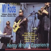 Kenny Wright Experience | My Roots