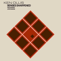 Ken Ollis | Senses Sharpened