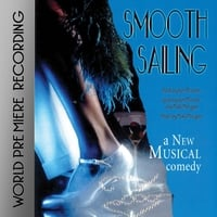 Ken Proctor & Mark Morgan | Smooth Sailing (Original Cast Recording)