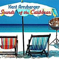 Kent Arnsbarger | Sounds of the Caribbean