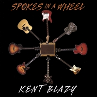 Kent Blazy | Spokes in a Wheel
