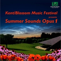 Various Artists | Kent / Blossom Music Festival Presents Summer Sounds Opus 1
