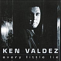 Ken Valdez | Every Little Lie