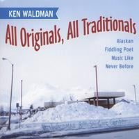 Ken Waldman | All Originals, All Traditionals