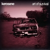 Kerosene: Art Of Survival
