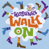 The Kerplunks | Walk On