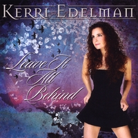 Kerri Edelman | Leave It All Behind