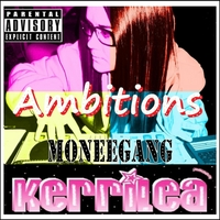 Kerrilea | Ambitions