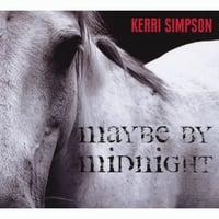 Kerri Simpson | Maybe By Midnight