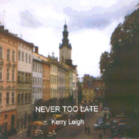 Kerry Leigh | Never Too Late