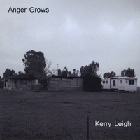 Kerry Leigh | Anger Grows