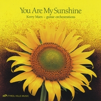 "Kerry Marx | ""You Are My Sunshine"""