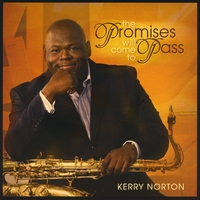 Kerry Norton | The Promises Will Come to Pass...