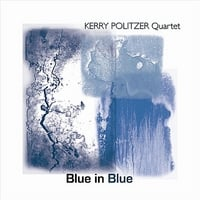 Kerry Politzer : Blue In Blue