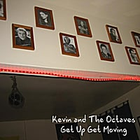 Kevin and the Octaves | Get Up Get Moving - Single