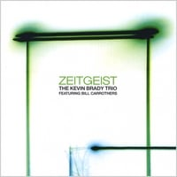 The Kevin Brady Trio | Zeitgeist (feat. Bill Carrothers)