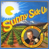 Kevin Brown | Sunny Side Up