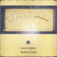 Kevin Caffrey | Medium Talent