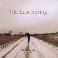 Kevin Cerovich | The Last Spring