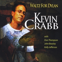 Kevin Crabb | Waltz For Dylan