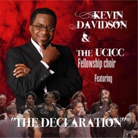 Kevin Davidson & the UCICC Fellowship Choir | The Declaration