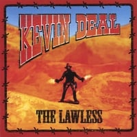 Kevin Deal | The Lawless