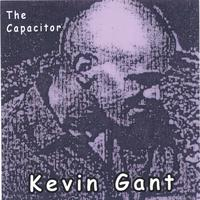 Kevin Gant | The Capacitor