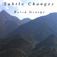 Kevin George | Subtle Changes