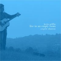 Kevin Griffin | Live in an empty room with Pete Shamon