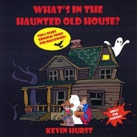 Kevin Hurst | What's in the Haunted Old House?