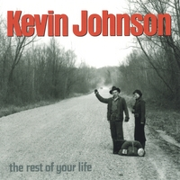 Kevin Johnson | The Rest of Your Life