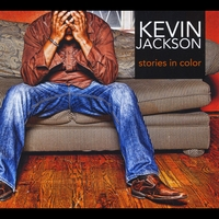 Kevin Jackson - Stories in Color (2012)