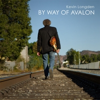 Kevin Longden | By Way of Avalon