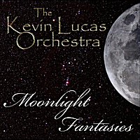 Kevin Lucas Orchestra | Moonlight Fantasies