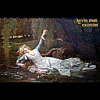 Kevin Max | Exorcist