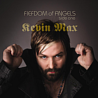 Kevin Max | Fiefdom of Angels: Side One