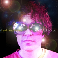 Kevin McKinney | The Sun Inside You