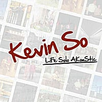 Kevin So | LiFe Solo AKouStic
