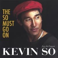 Kevin So | THE SO MUST GO ON