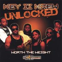 Key II Krew | UNLOCKED Worth The Weight