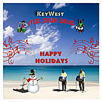 Key West Steel Drum Band | Happy Holidays